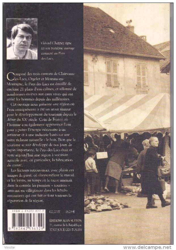 SU-17-145.  : Mémoire En Images   EDITIONS ALAN SUTTON LIVRE DE CARTES POSTALES. PAYS DES LACS - Frankrijk