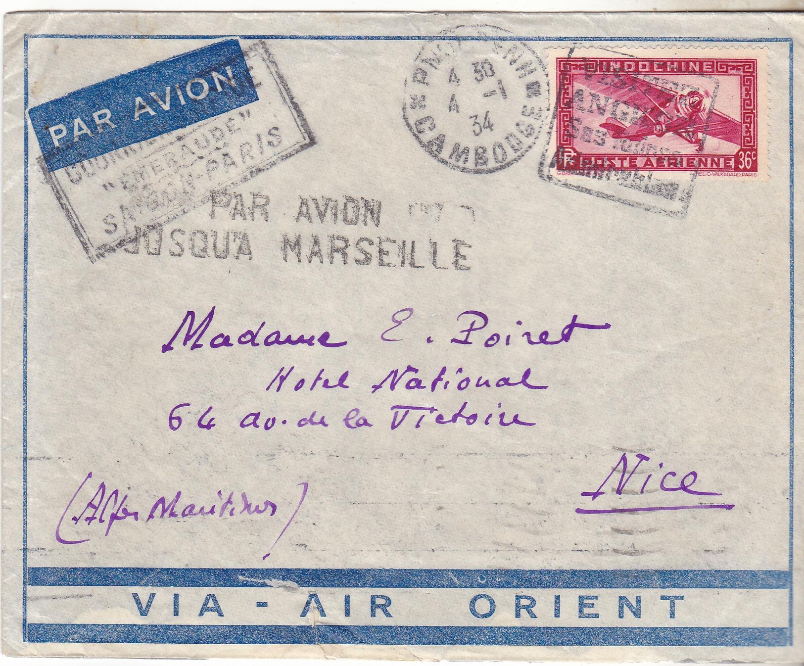 Cambodge,Pnom Penh, Lettre Pour Marseille De 1934. Air Orient,par Avion Emeraude Saigon Paris.  Complet Tb état. - Indochine (1889-1945)