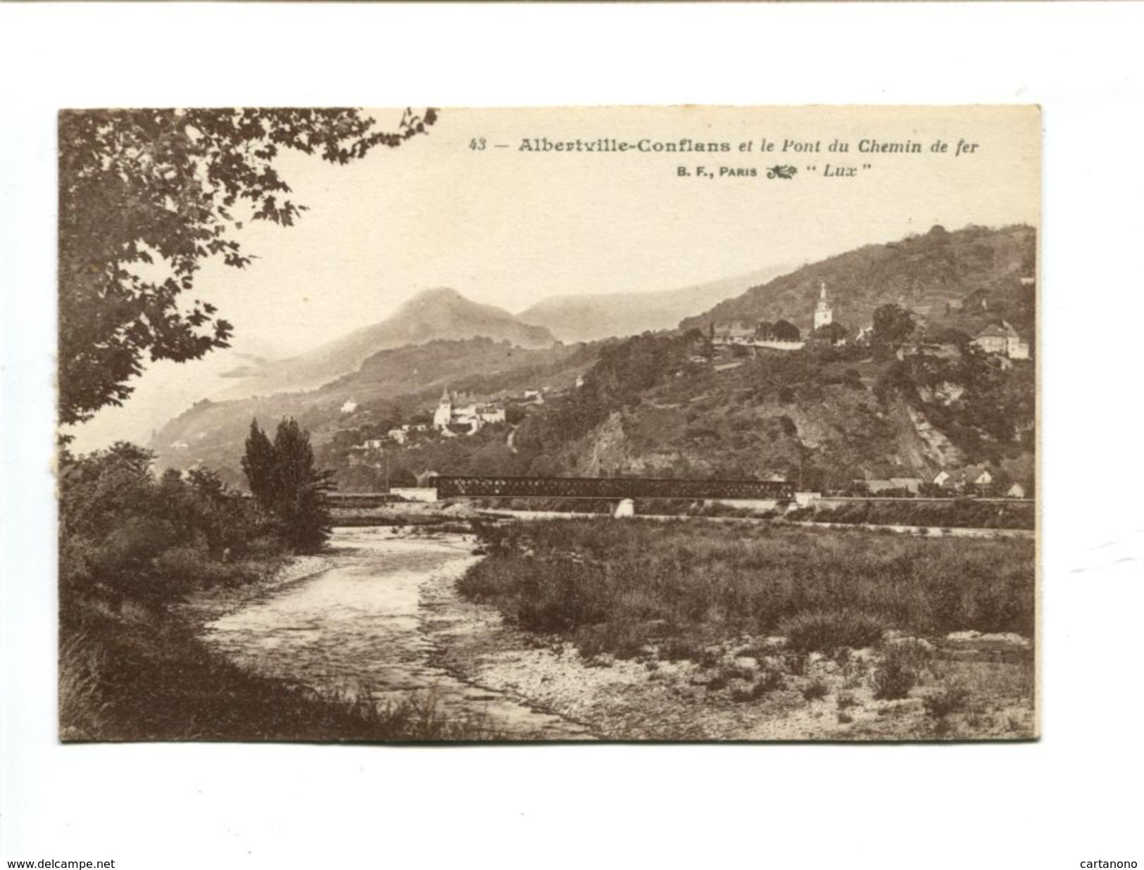 Cp - ALBERTVILLE CONFLANS (73) - +et Le Pont Du Chemin De Fer - Albertville