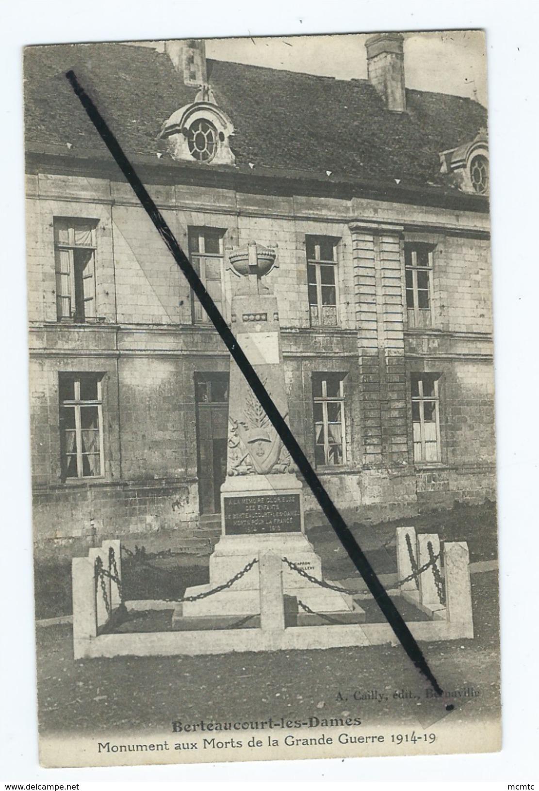 CPA Souple - Berteaucourt Les Dames  - Monument Aux Morts De La Grande Guerre 1914-1918 - France