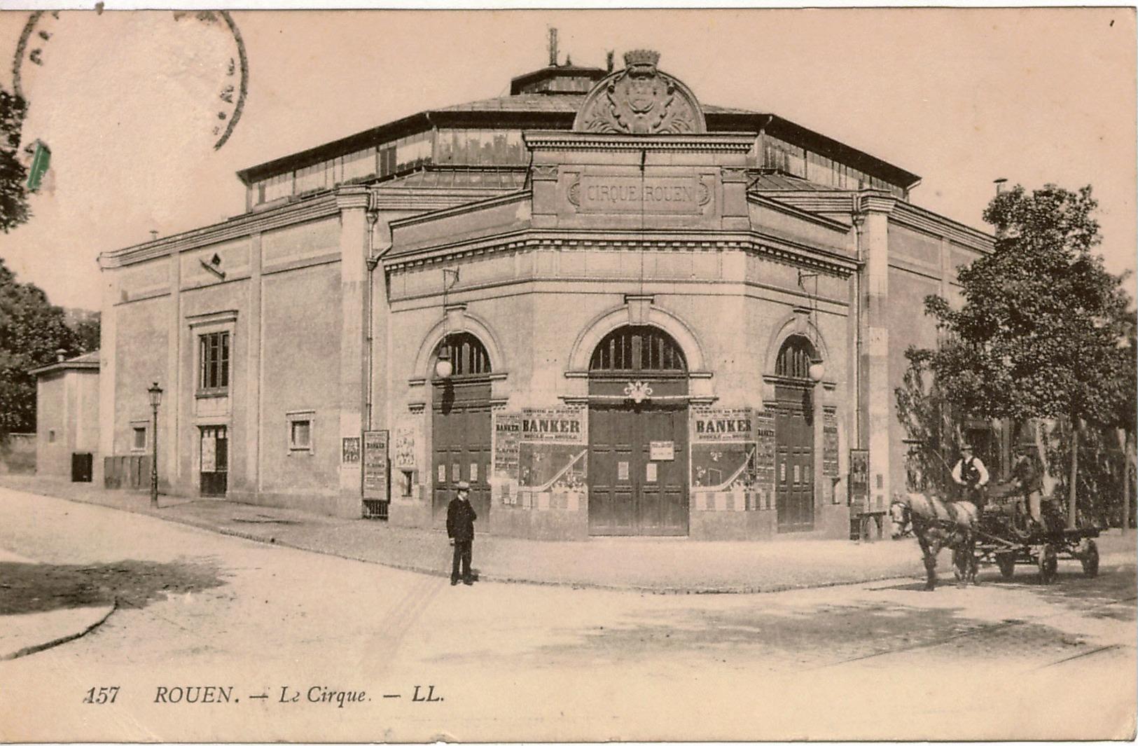 Cpa 76   ROUEN   Le Cirque  , Animée, Charrette à Chevaux - Rouen