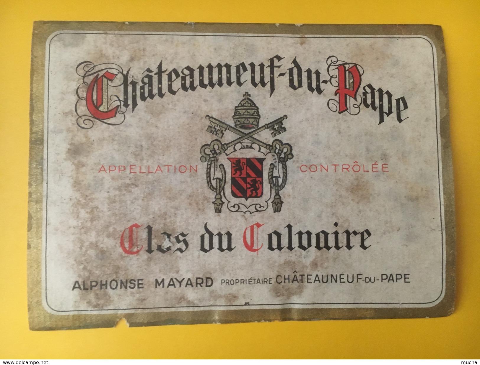 2739 -  Châteauneuf-du-Pape Cols Du Calvaire Ancienne étiquette état Moyen - Côtes Du Rhône
