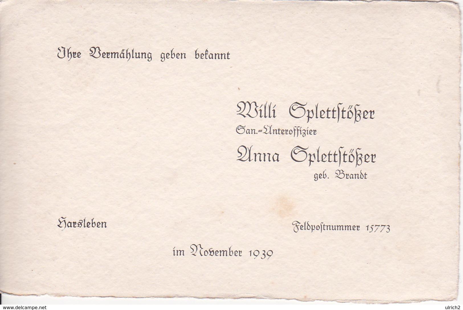 Vermählungs-Anzeige - Willi Und Anna Splettstößer - Harsleben / Feldpostnummer 15773 - November 1939 (26062) - Mariage