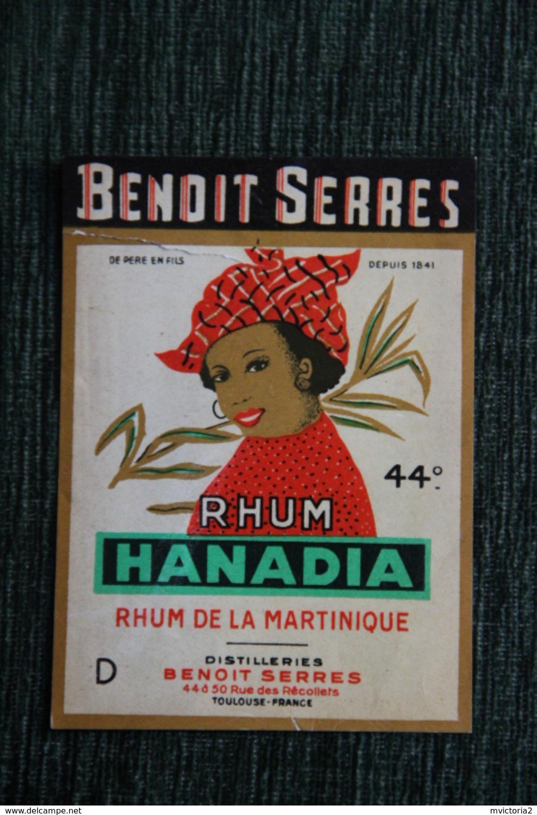 """Etiquette """" RHUM HANADIA """" - Rhum De La Martinique, Benoit SERRES à TOULOUSE. - Rhum"""