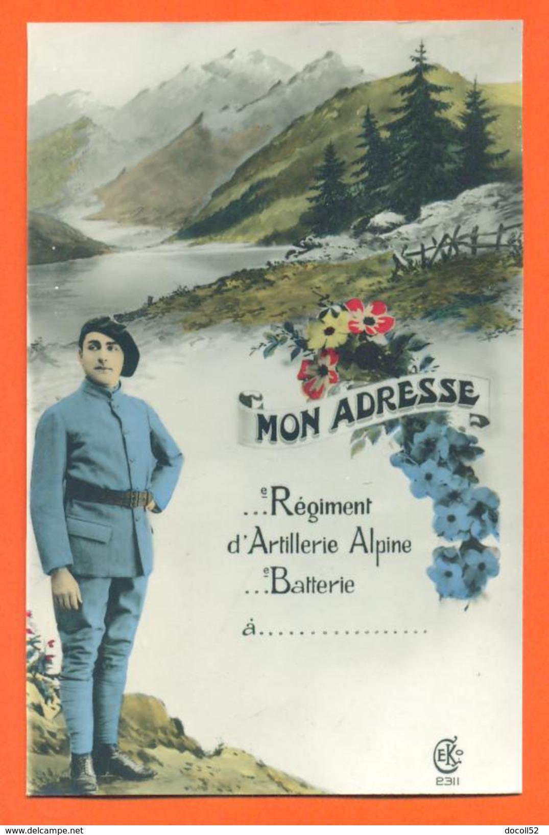 """CPA Militaria """" Mon Adresse - Regiment D'artillerie Alpine """" Chasseur Alpin - FJC 18 - Regiments"""