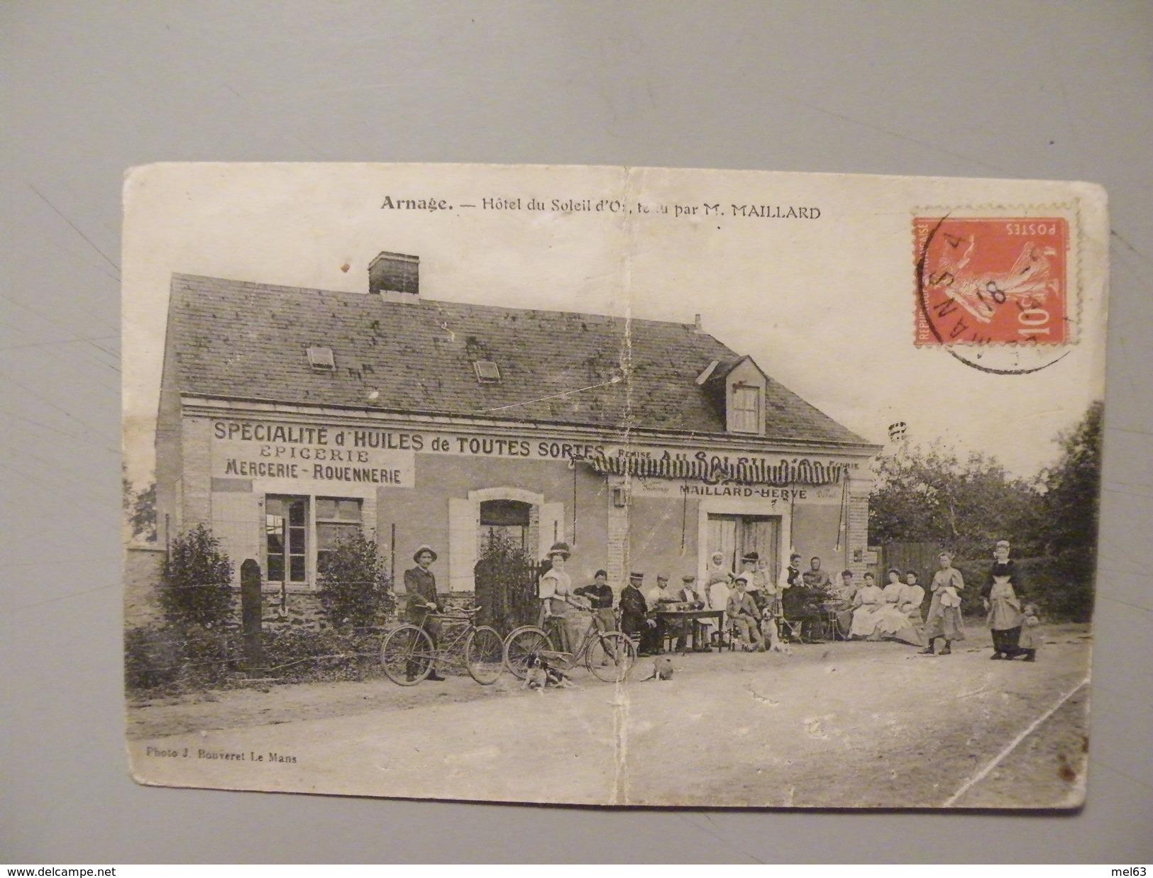 A408. CPA. 72..ARNAGE. Hotel Du Soleil D'Or. Tenu Par M.MAILLARD.  Beau Plan Animé. écrite & Voyagée 1914 - France