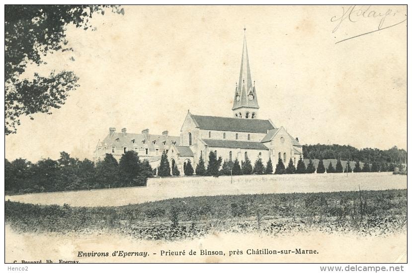 Châtillon-sur-Marne - Prieuré De Binson - Environs D'Epernay / C. Bonnard (1906) - Châtillon-sur-Marne