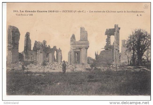 Dep 62 - Guerre 1914  -Ecurie - Les Ruines Du Château Aprés Le Bombardement  -  Carte à 0.90 Euro - France