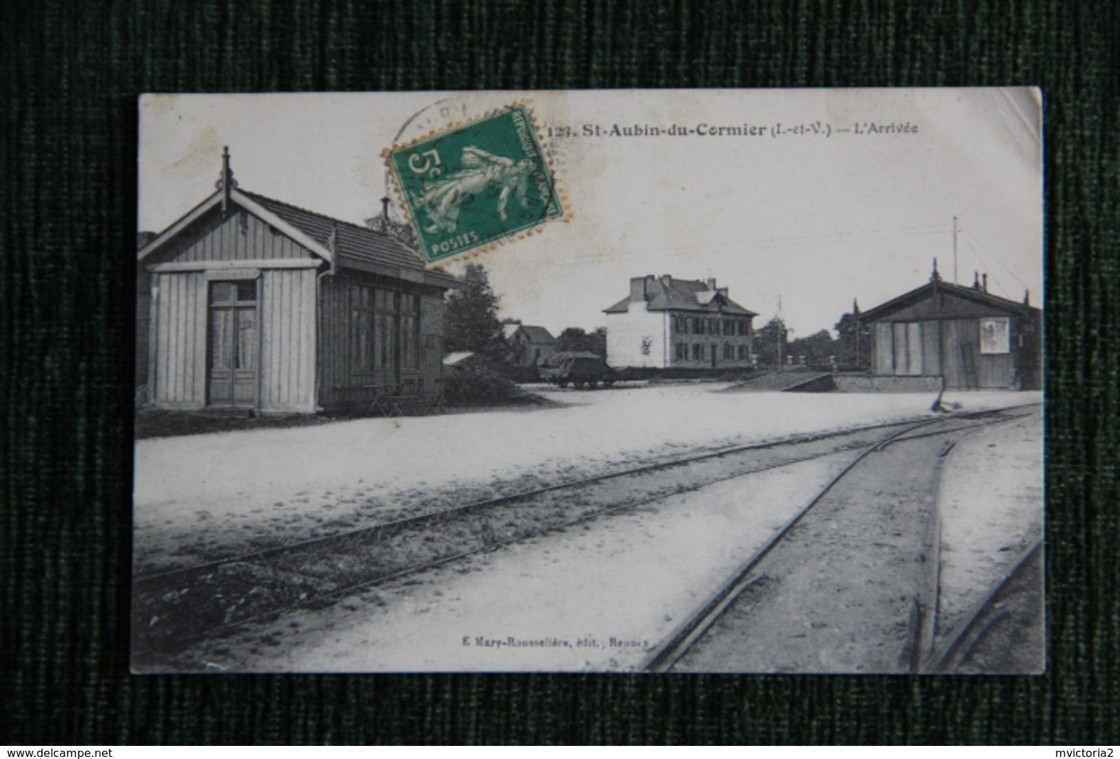 SAINT AUBIN Du CORMIER - L' Arrivée. - Other Municipalities