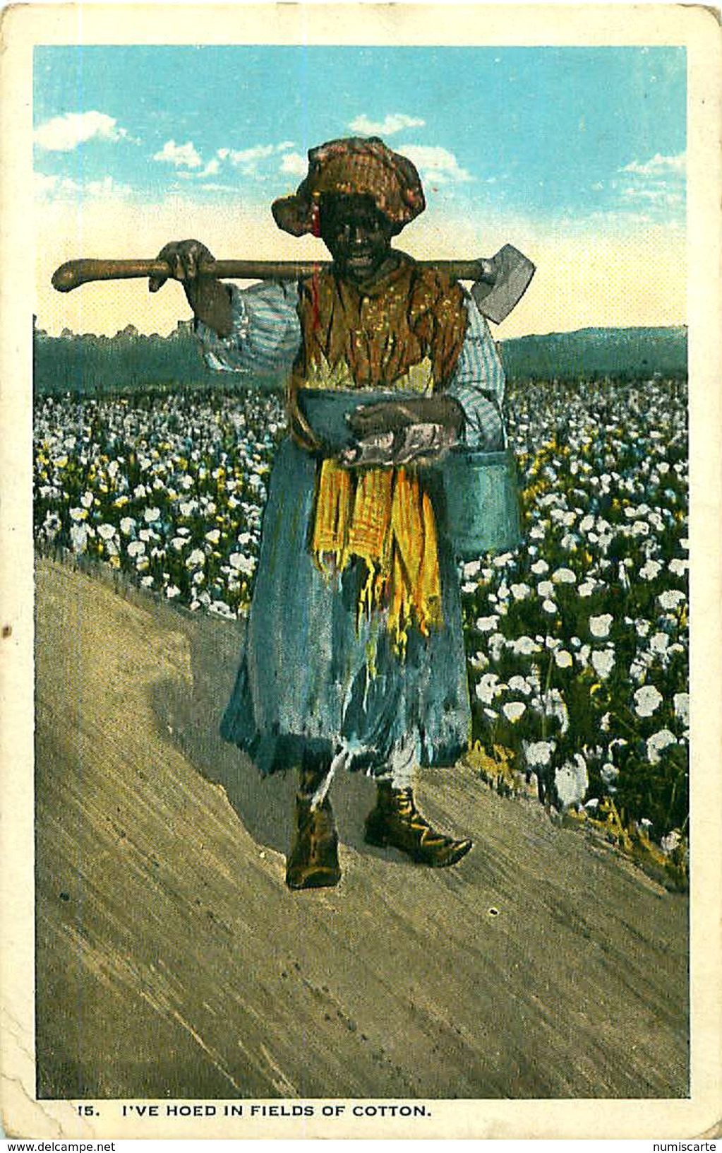 Cpa USA - I've Hoed In Fields Of Cotton - Etats-Unis