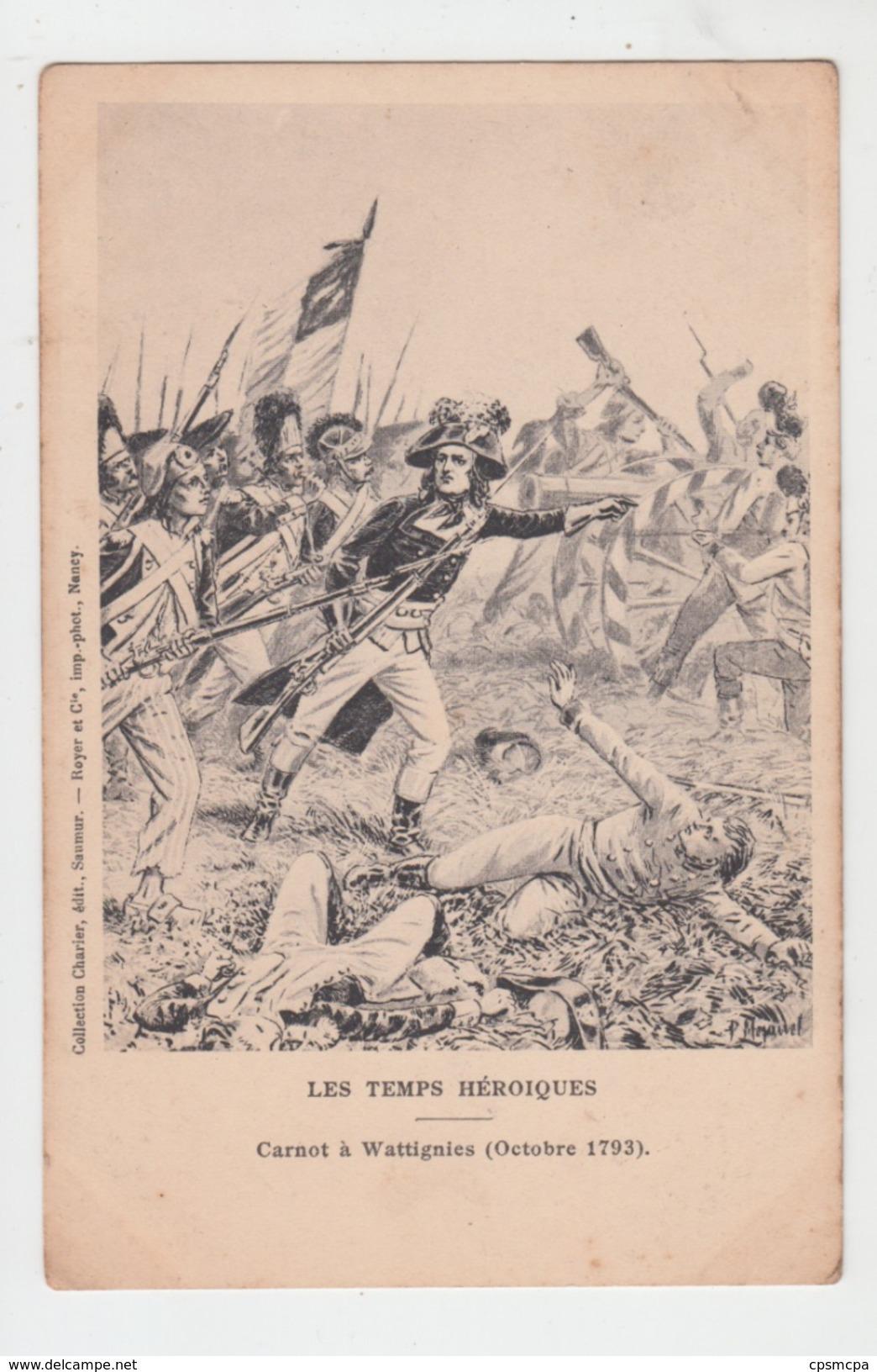 LES TEMPS HEROIQUES / CARNOT à WATTIGNIES (OCTOBRE 1793) - Historia