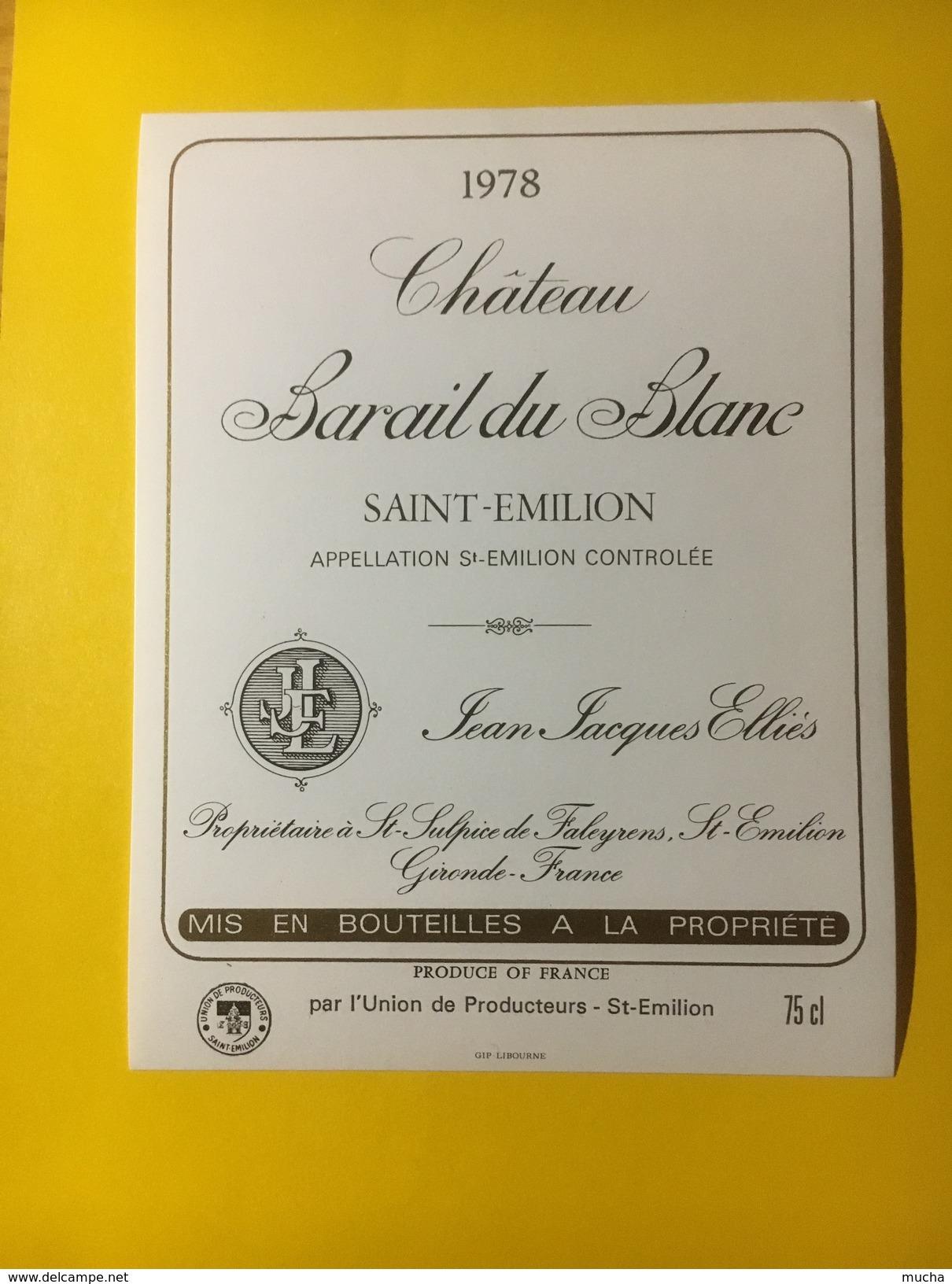 2886 - Château Barail Du Blanc 1978 St-Emilion - Bordeaux