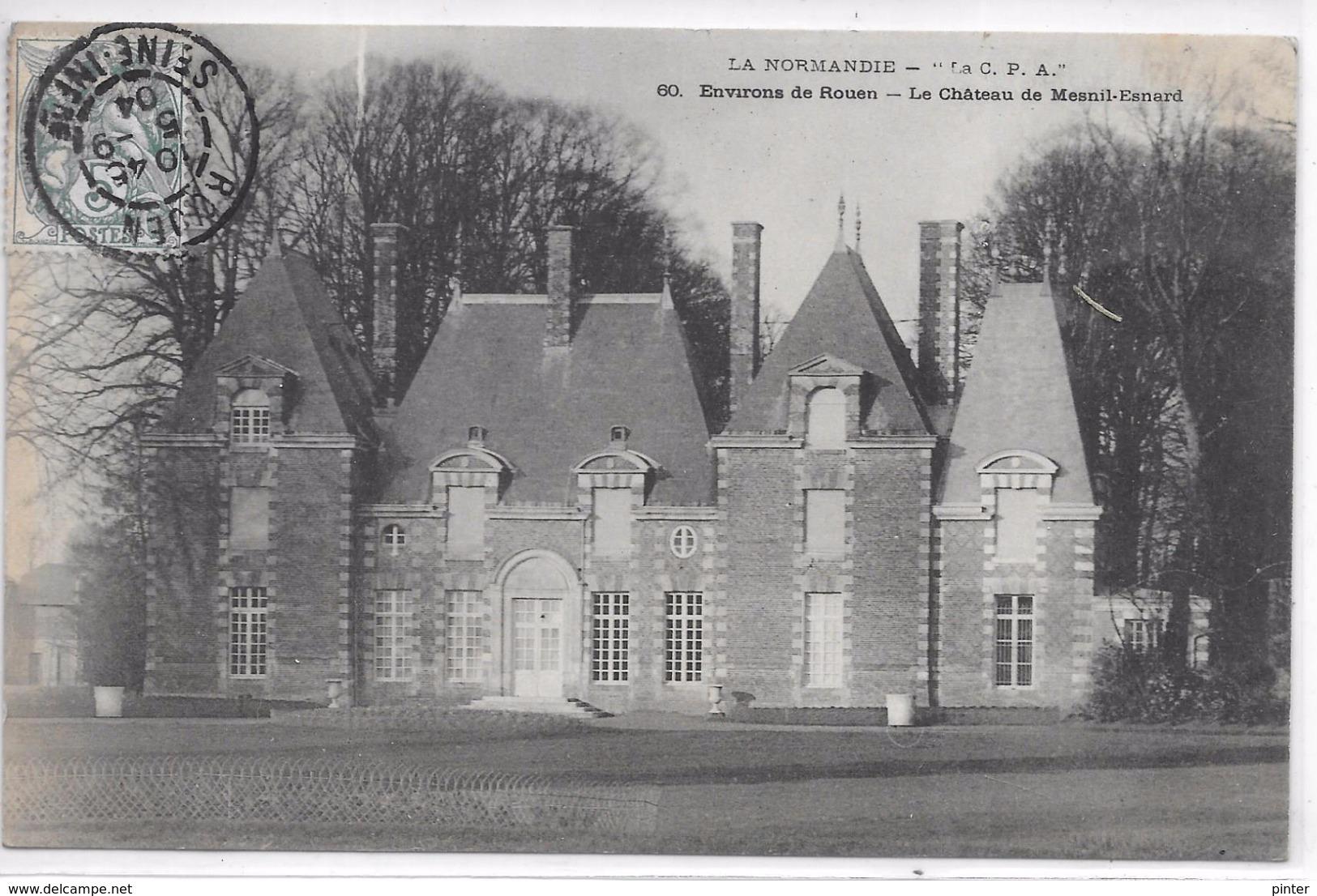Environs De ROUEN - Le Château De MESNIL-ESNARD - France