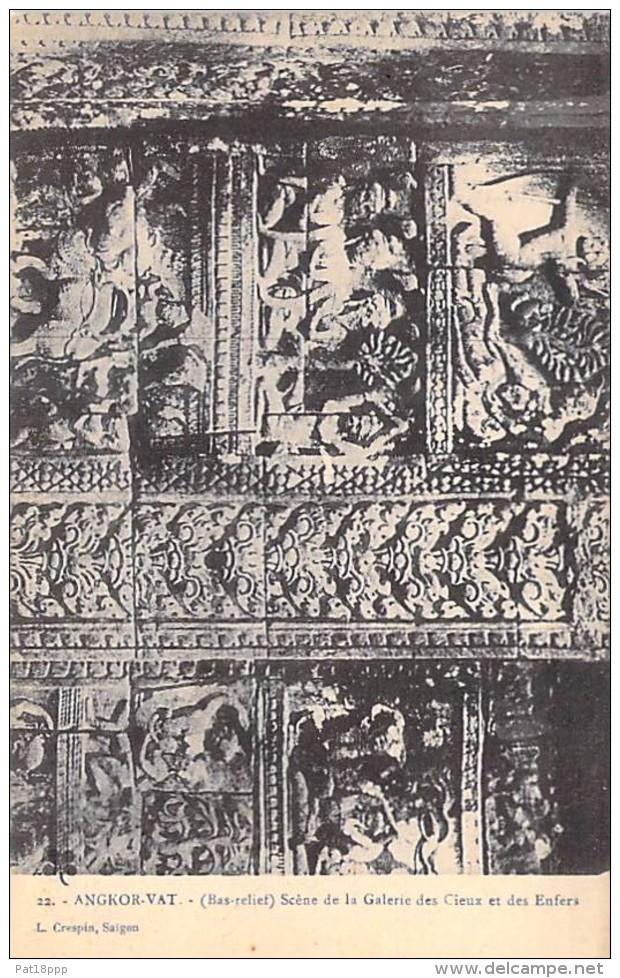 ASIE Asia - CAMBODGE Cambodia - ANGKOR VAT ( Bas Relief ) Scène De La Galerie Des Cieux CPA N° 22 (Editeur L. CRESPIN) - Kambodscha
