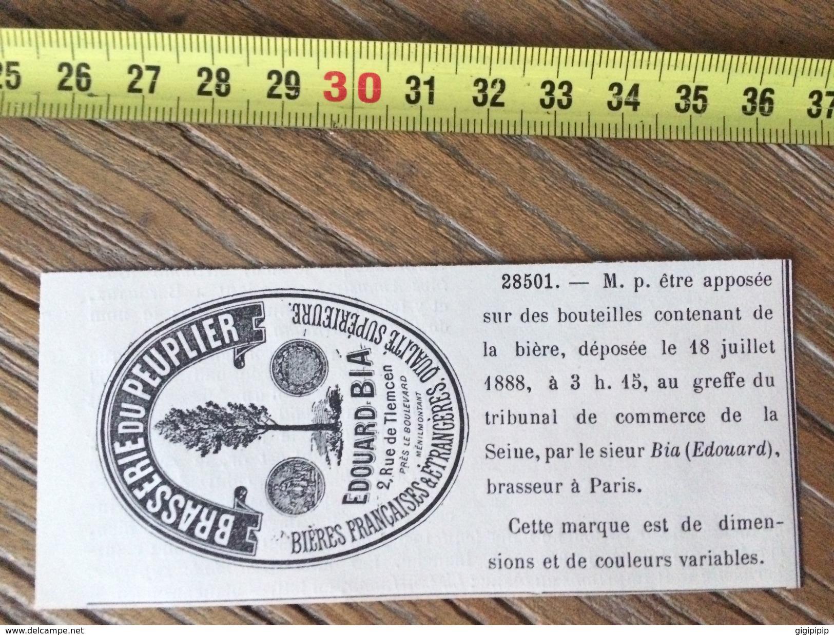 MARQUE DEPOSEE 1888 BIERE BRASSERIE DU PEULIER EDOUARD BIA BRASSEUR A PARIS - Collections