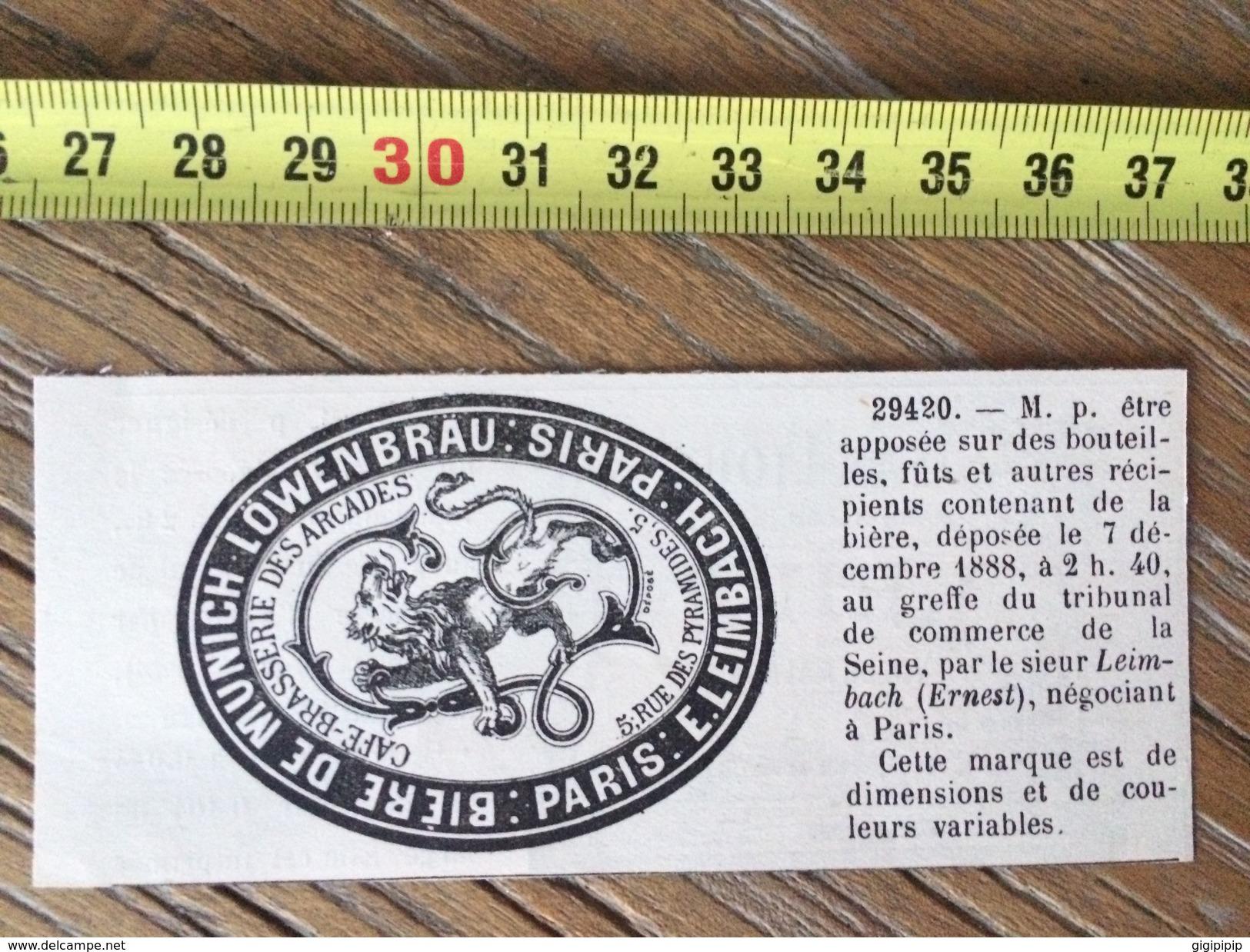 MARQUE DEPOSEE 1888 BIERE BRASSERIE DE MUNICH MUNCHEN LOWENBRAU LEIMBACH ERNEST - Vieux Papiers