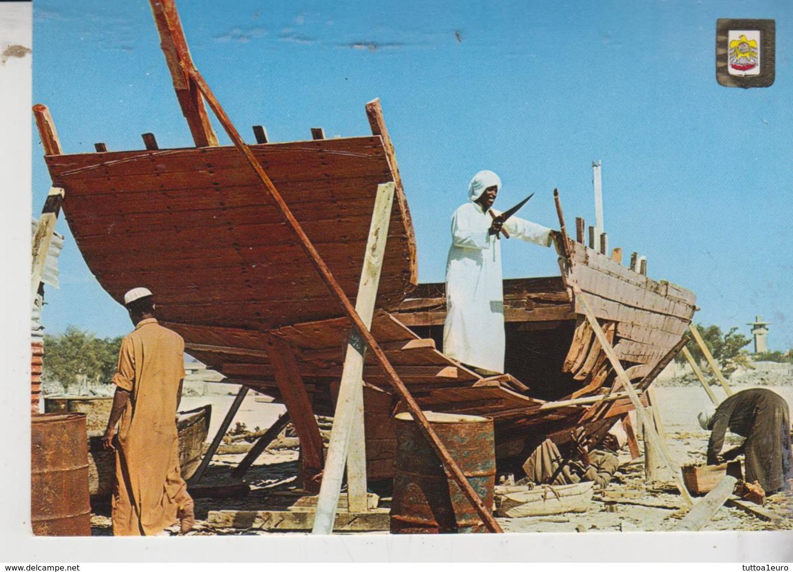 U A E  Dhow Builders No Vg - Emirati Arabi Uniti