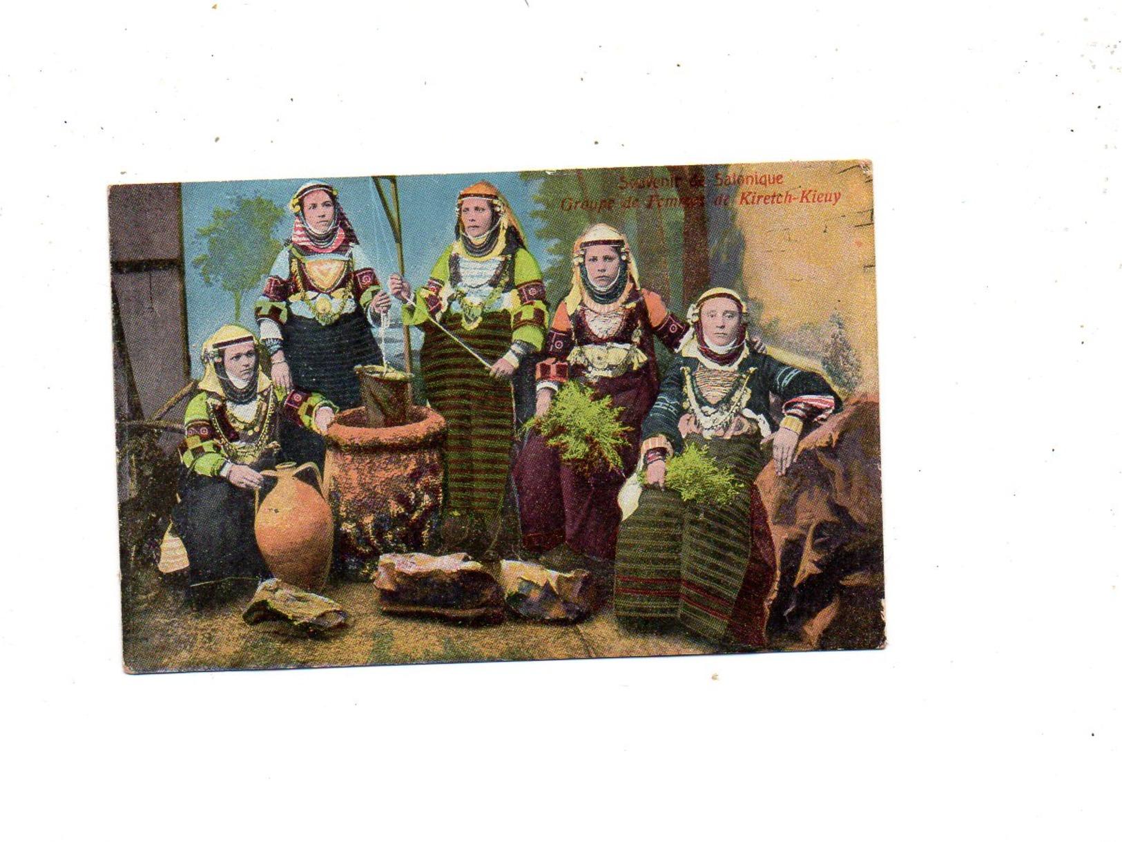 1 CPA SOUVENIR DE SALONIQUE - GROUPE DE FEMMES DE KIRETCH-KIEUY - Greece