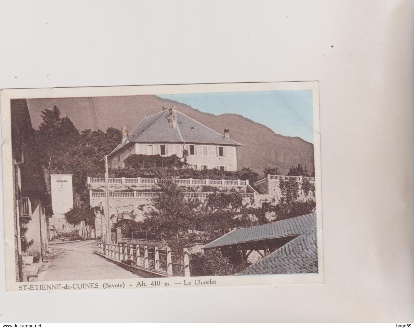 (R4) SAVOIE , SAINT ETIENNE DE CUINES ,  Le Chatelet - Autres Communes