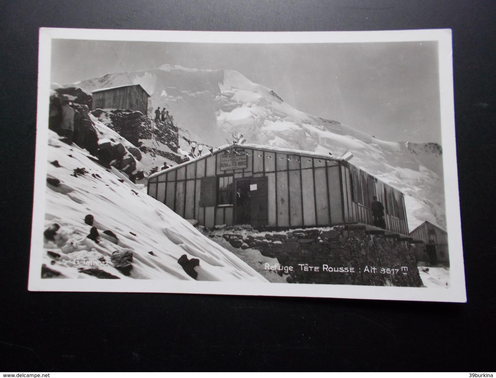 REFUGE TÊTE ROUSSE      Années 50 - Alpinisme