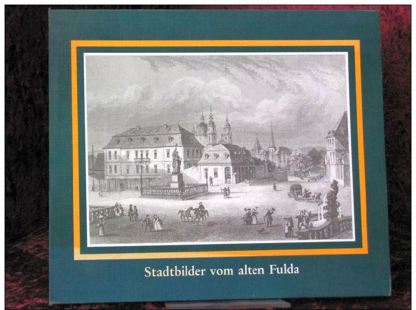 Stadtbilder Vom Alten Fulda - Libros Antiguos Y De Colección