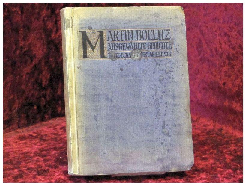 Ausgewählte Gedichte Von Martin Boelitz - Bücher, Zeitschriften, Comics