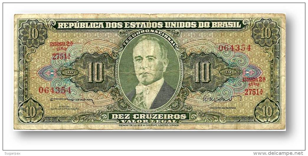 BRASIL - 10 CRUZEIROS - ND (1962 ) - P 177.a - Sign. 10 - Serie 2751.ª - Estampa 2A - Getulio Vargas - Brasile