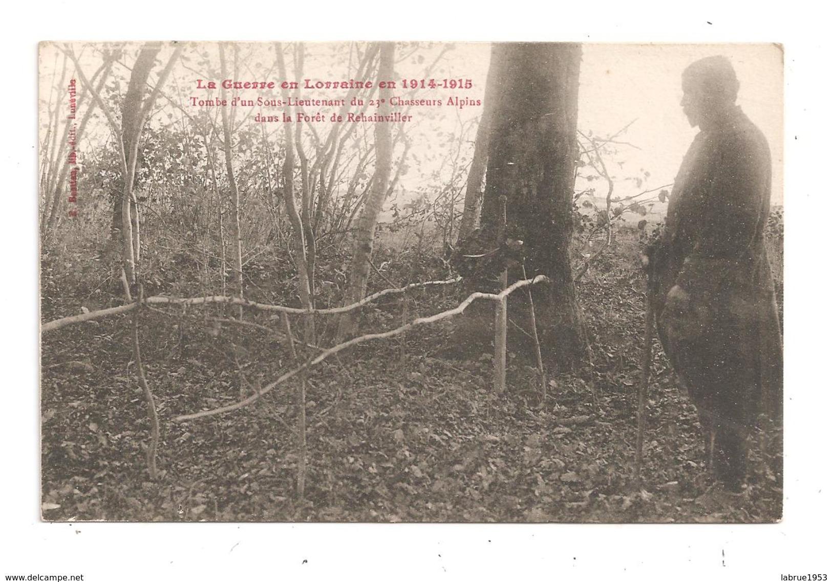 Guerre En Lorraine-1914-1915-Tombe Chasseurs Alpins-(B.6745) - Funérailles