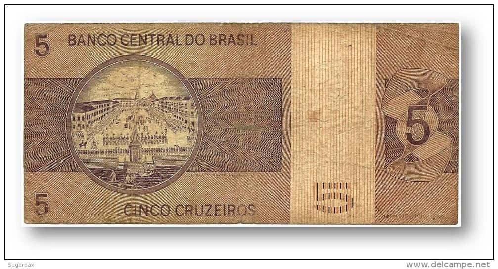 BRASIL - 5 CRUZEIROS - ND ( 1973 ) - P 192.b - Serie 2217 - Sign. 17 - Prefix B - D. PEDRO I - Brasil