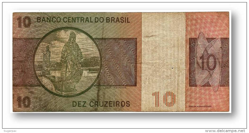 BRASIL - 10 CRUZEIROS - ND ( 1980 ) - P 193.e - UNC. - Serie 4232 - Sign. 20 - Prefix B - D. PEDRO II - Brésil