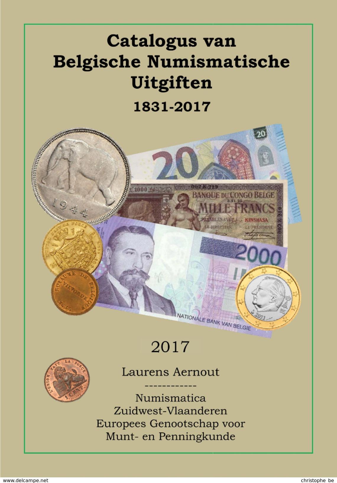 Catalogus Van Belgische Numismatische Uitgiften 1831-2017 - Practical