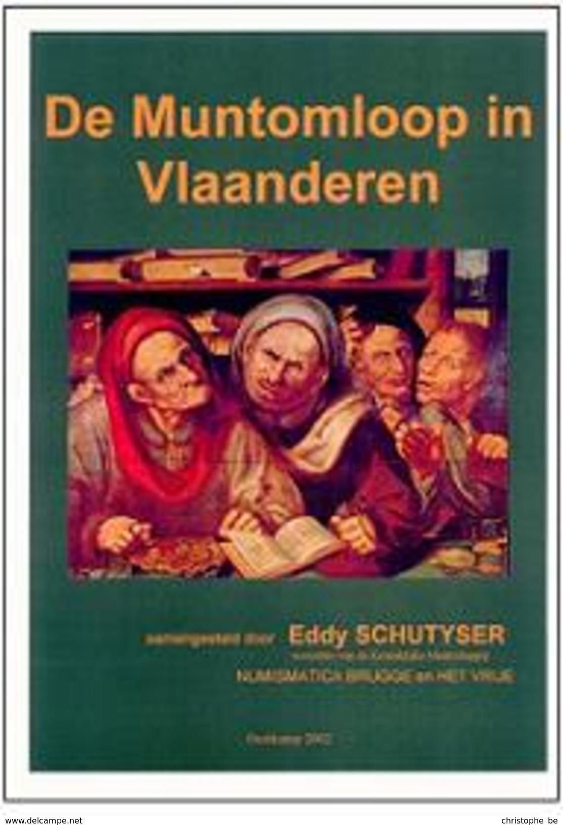 De Muntomloop In Vlaanderen, Eddy Schutyser - Vita Quotidiana
