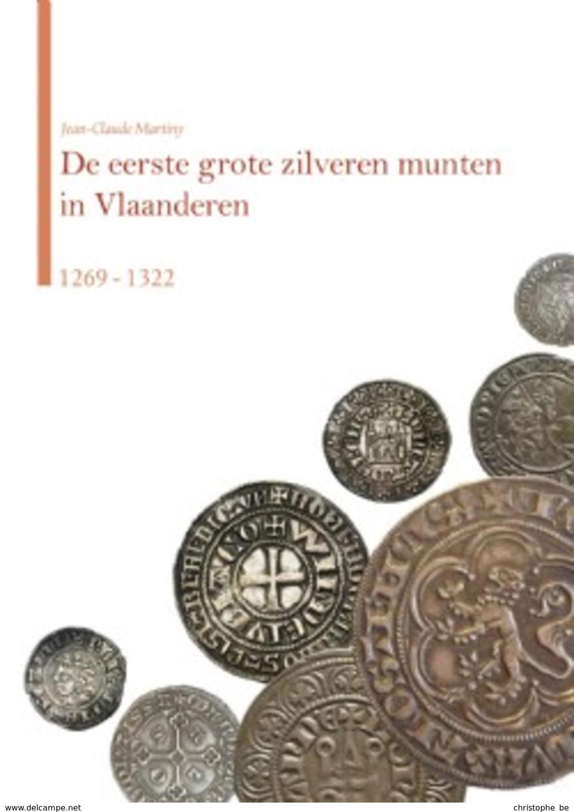 De Eerste Grote Zilveren Munten In Vlaanderen 1269-1322 - Praktisch