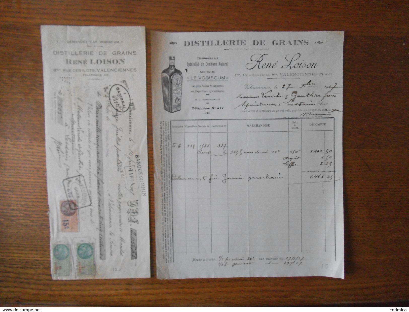 VALENCIENNES RENE LOISON DISTILLERIE DE GRAINS 8 BIS RUE DES ILOTS FACTURE DU 27 Xbre 1927 ET TRAITE DU 14 JUIN 1927 - France
