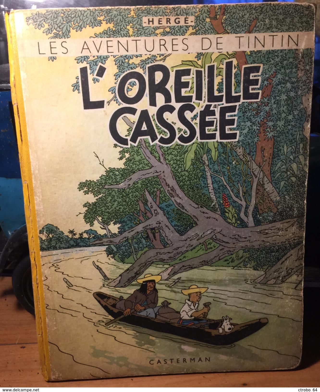 TINTIN - L'OREILLE CASSEE - Dos Blanc A23 De 1944 - Tintin