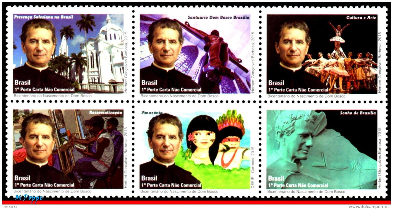 Ref. BR-V2015-17 BRAZIL 2015 FAMOUS PEOPLE, DOM BOSCO,ITALIAN PRIEST,, CHURCH, DANCE, SCULPTURE, SET MNH 6V - Nuevos