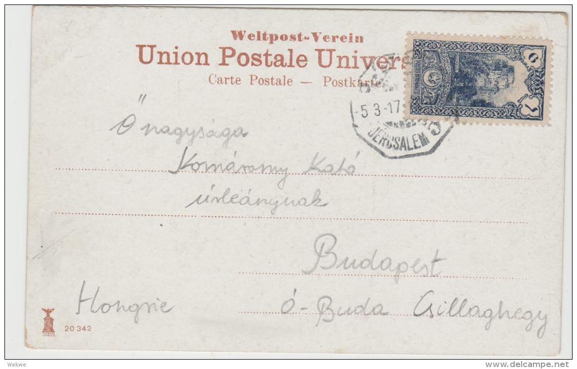 Jud034 / Türkische Post Jerusalem 1917 Auf Ansichtskarte Nach Ungarn - Palestine