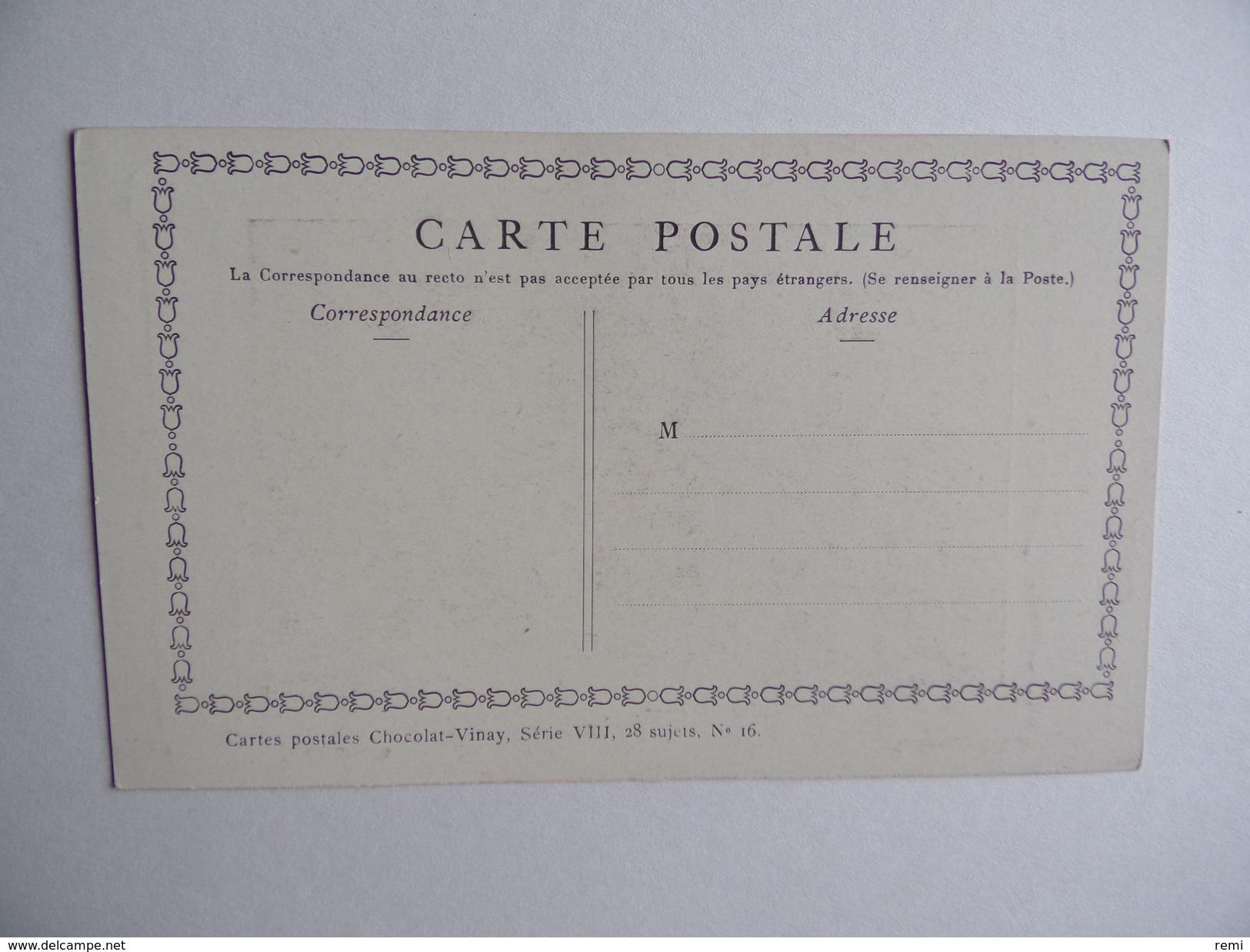Carte Postale CHOCOLAT VINAY Nicaise Série VIII 28 Sujets N° 16 - Publicité