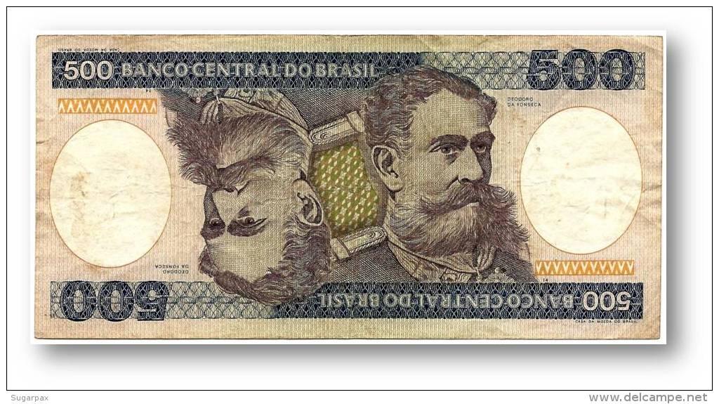 BRASIL - 500 CRUZEIROS - ND ( 1985 ) - P 200.b - Serie 3987 - Sign. 21 - Deodoro Da Fonseca - Brazil