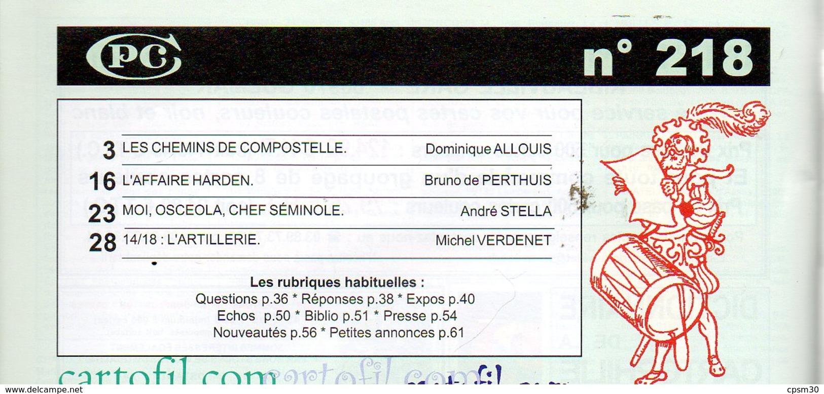 CPC N°218 - Chemin Compostelle 13p; Affaire Harden Allemagne 7p; Osceola Chef Séminole 5p; 14/18 Artillerie 8pages - Français