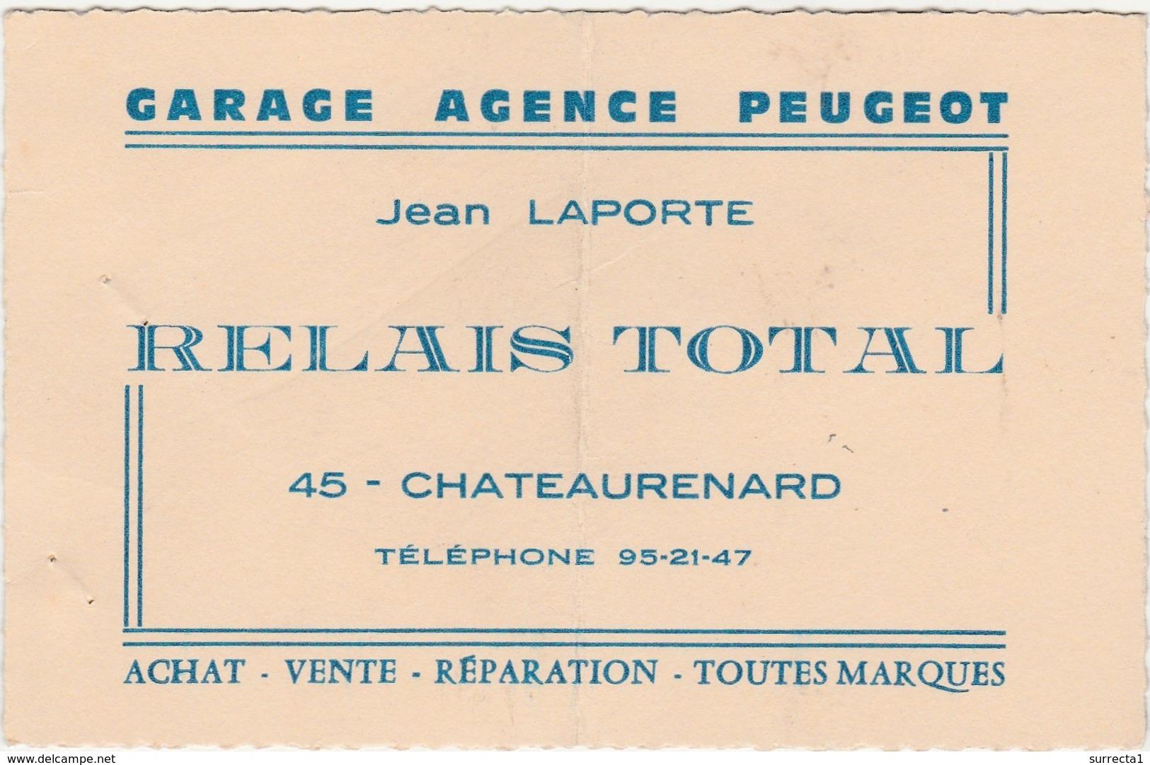 Carte Commerciale  Garage Peugeot / Jean LAPORTE / Châteaurenard Loiret 45 / Relais Total - Cartes