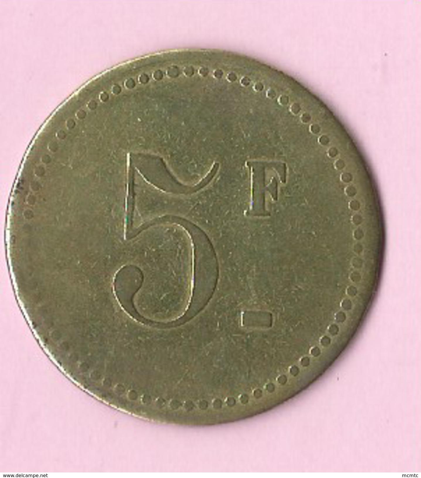 Jeton :  Recto , Verso : 5f - Jetons & Médailles