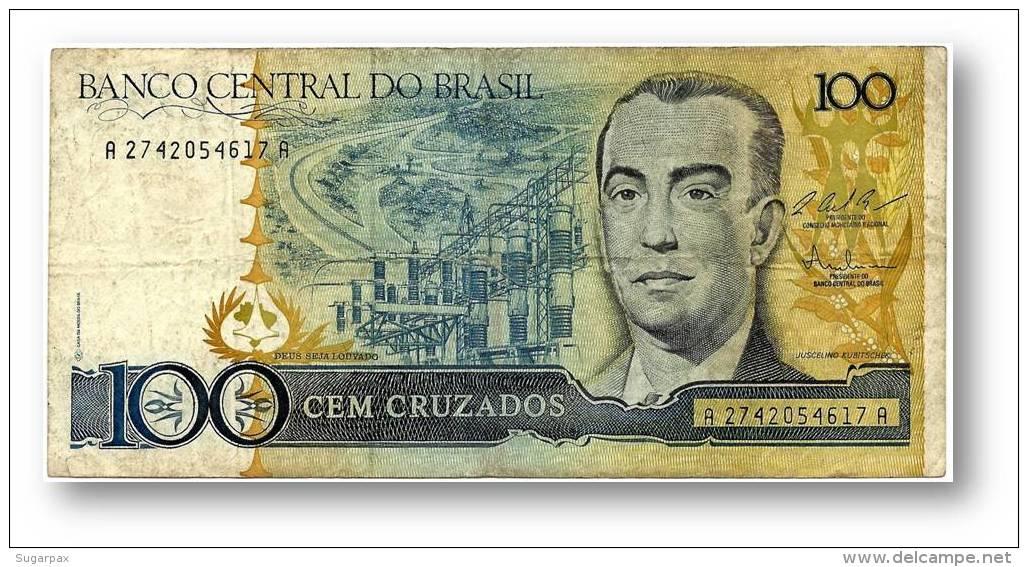 BRASIL - 100 CRUZADOS - ND ( 1987 ) - P 211.c - Serie 2742 - Sign. 25 - Juscelino Kubitschek - Brasil