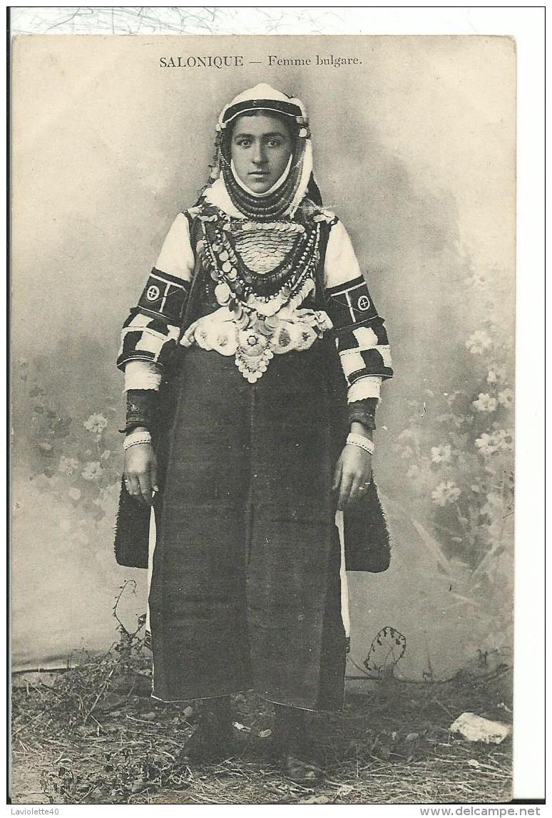 GRECE - SALONIQUE -  FEMME BULGARE - Greece