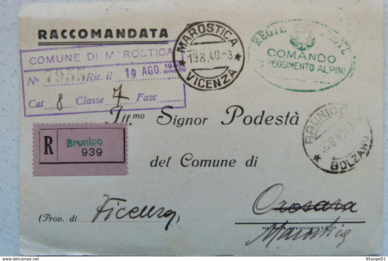 STORIA POSTALE - COMANDO 11° REGGIMENTO ALPINI RACCOMANDATA DA BRUNICO AL COMUNE DI MAROSTICA (TIMBRO) 1940 - Vicenza