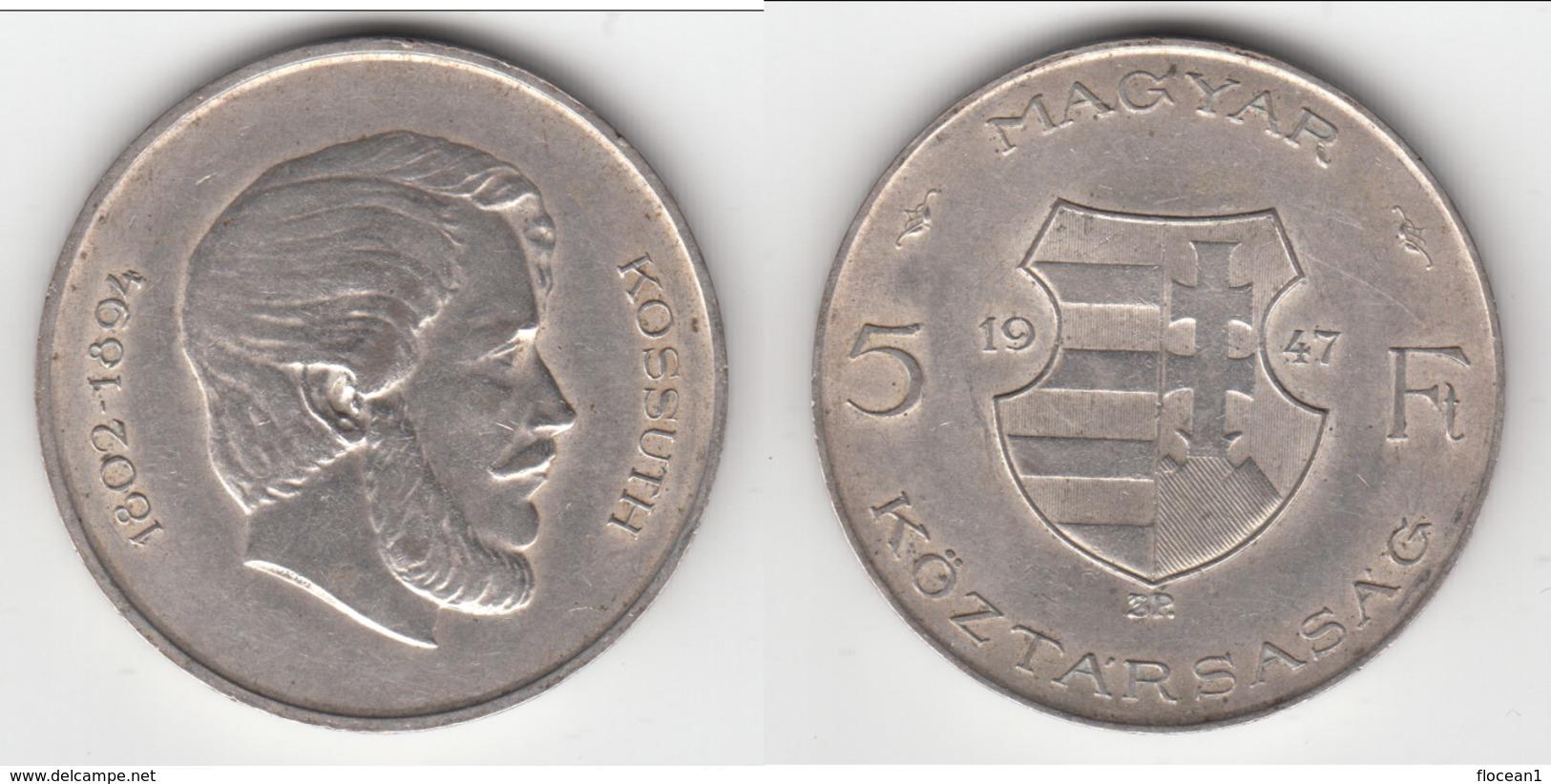 **** HONGRIE - HUNGARY - 5 FORINT 1947 KOSSUTH - ARGENT - SILVER **** EN ACHAT IMMEDIAT !!! - Hungary