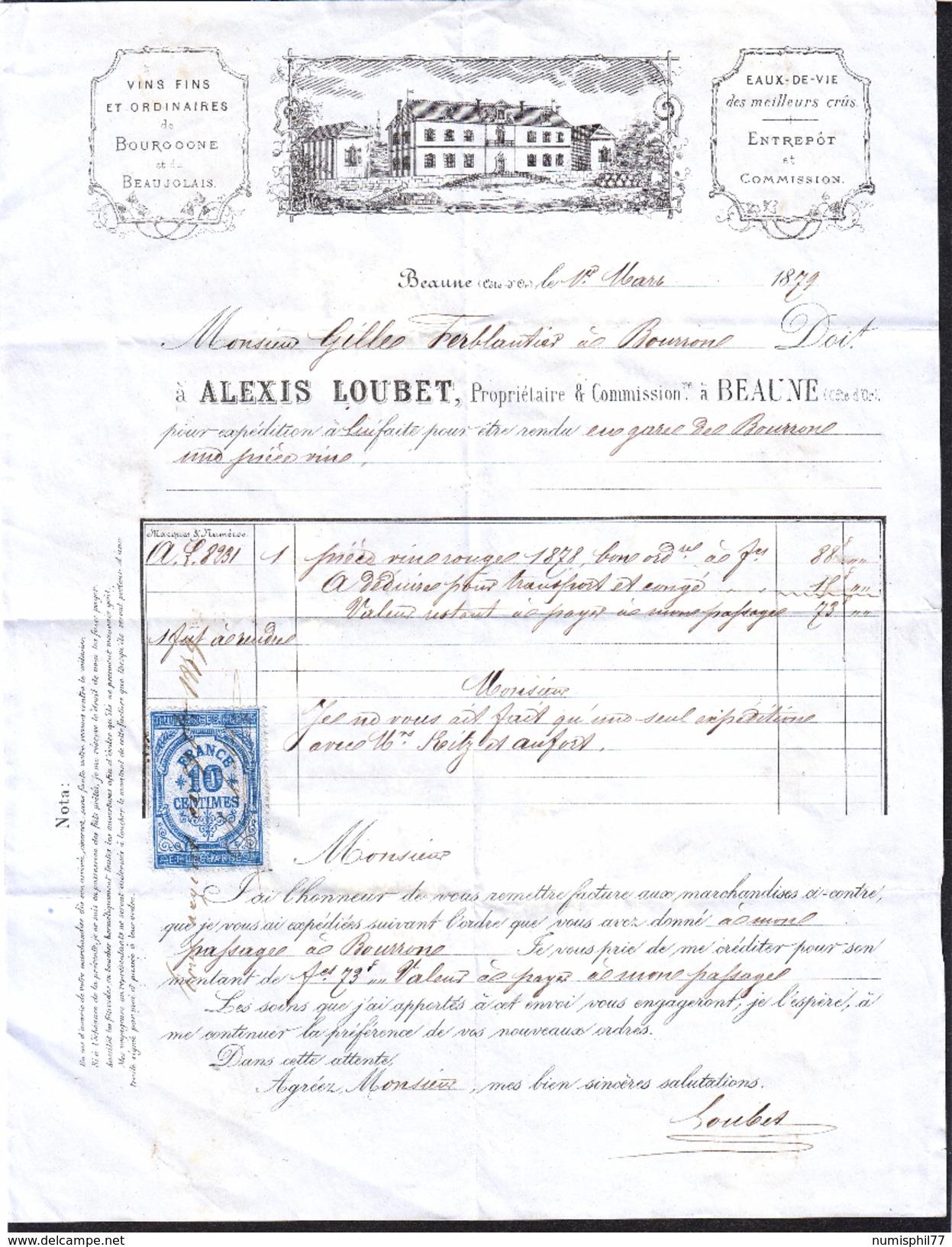 FRANCE - FACTURE Du 1 Mars 1879 ALEXIS LOUBET VINS FINS ET ORDINAIRES DE BOURGOGNE ET DU BEAUJOLAIS - France