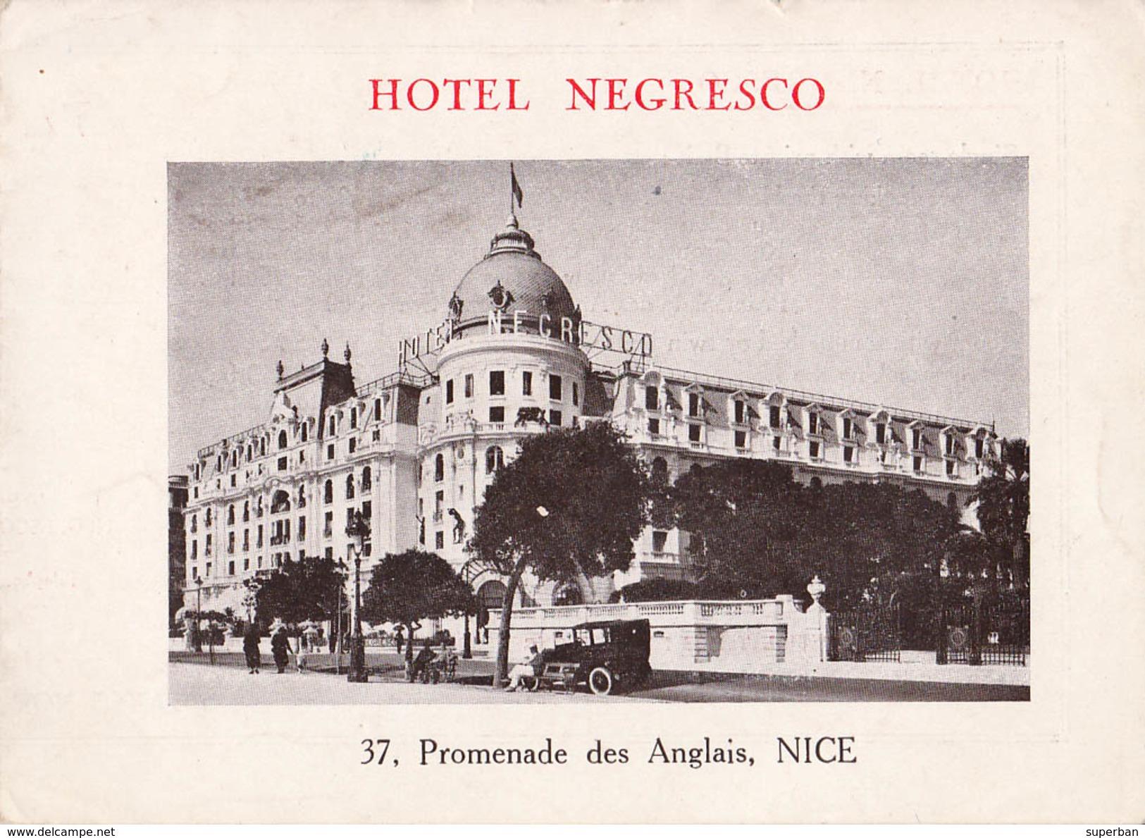 NICE : HOTEL NEGRESCO - DÉPLIANT PUBLICITAIRE Avec TARIFS - PRIX DES CHAMBRES / ROOMS PRICES - 1928 - RARE !!! (v-481) - Pubs, Hotels And Restaurants