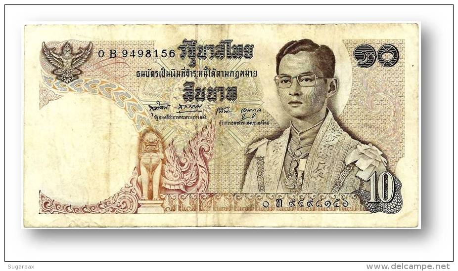 THAILAND - 10 Baht - ND ( 1969 - 1978 ) - Pick 83 - Sign. 49 - Serie 0 B - King Rama IX - 2 Scans - Thaïlande
