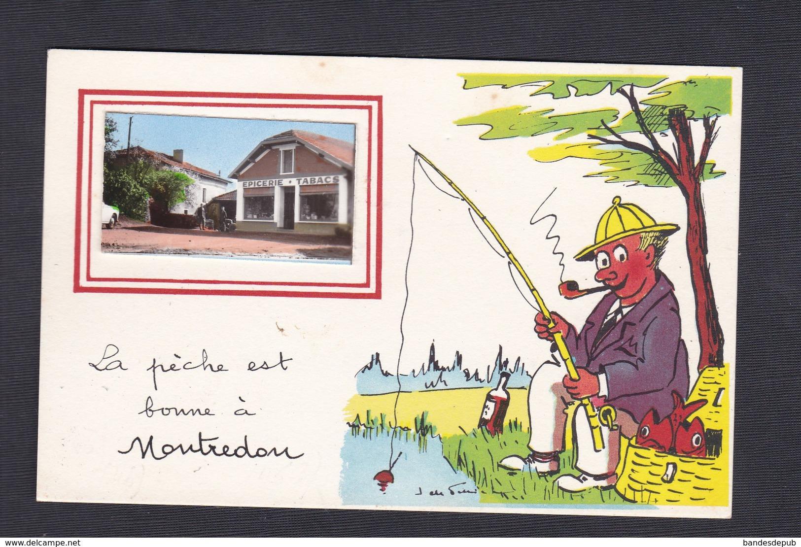 CPSM PF Montredon (46) La Pêche Est Bonne à ... ( Illustration Pecheur Et Petite Vue Epicerie Tabacs ) - Autres Communes